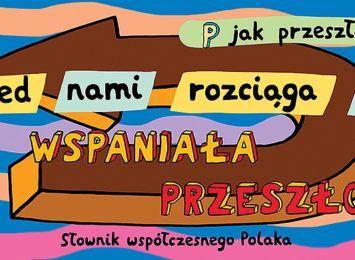 """""""Słownik współczesnego Polaka"""" na toruńskich billboardach"""