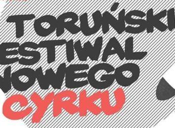 V Toruński Festiwal Nowego Cyrku