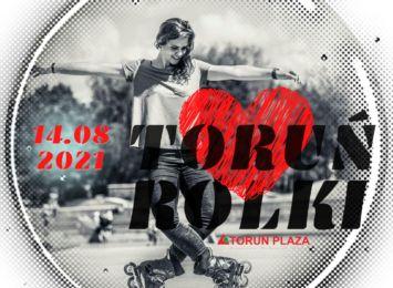 Toruń Kocha Rolki już w sobotę!