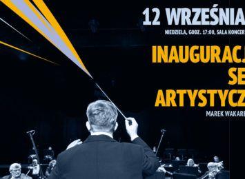Dzisiaj inauguracja 43. sezonu artystycznego TOS