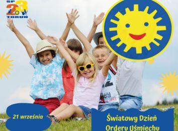 Światowy Dzień Orderu Uśmiechu w SP 23 w Toruniu