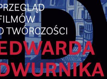 Przegląd filmów o twórczości Edwarda Dwurnika